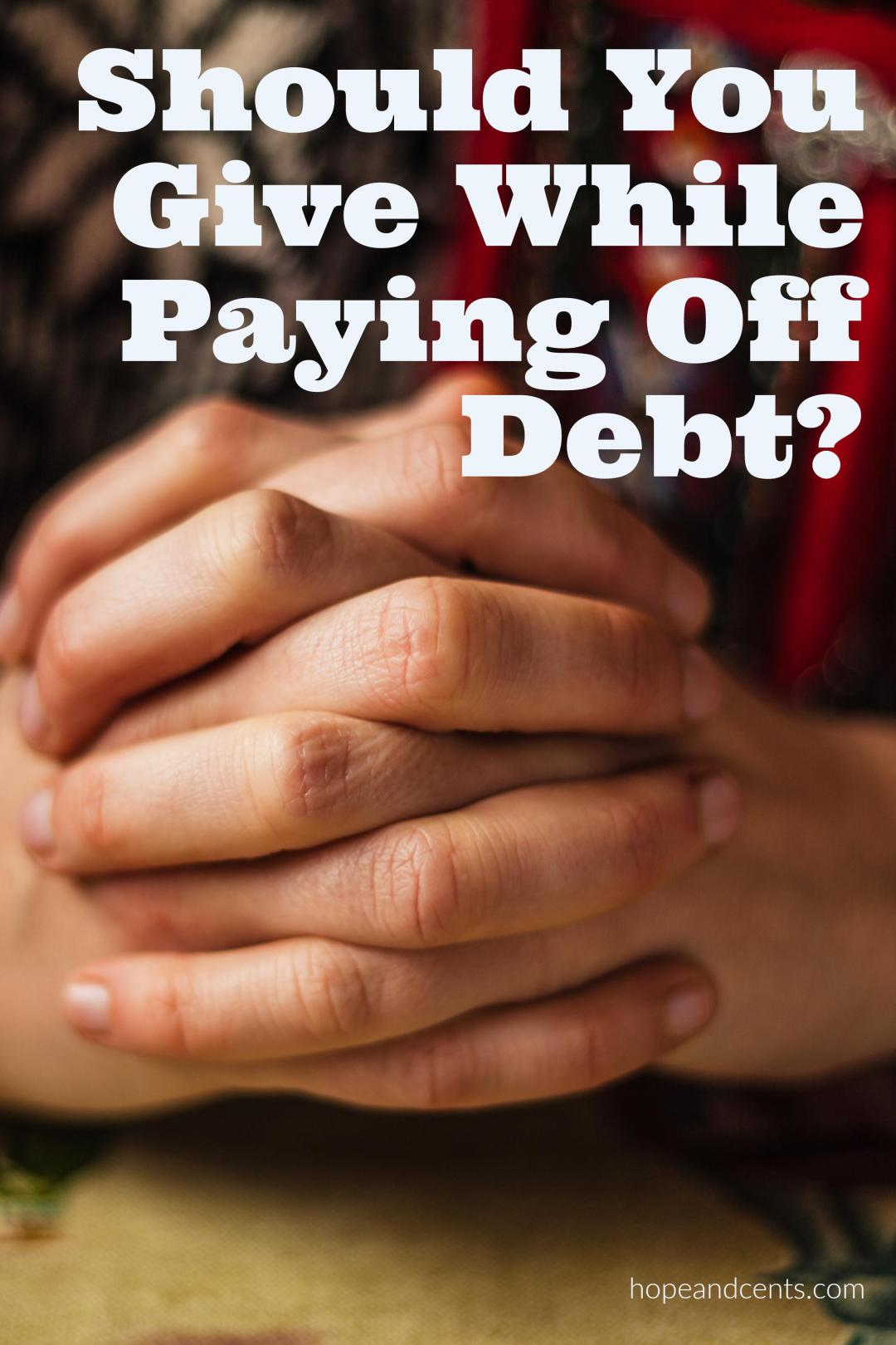 Have you ever wondered if you should give while paying off debt?  If you want the debt gone fast, should you just focus on that or should giving be a priority?