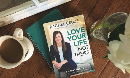 Living the Life YOU Value – Love Your Life, Not Theirs Book Review