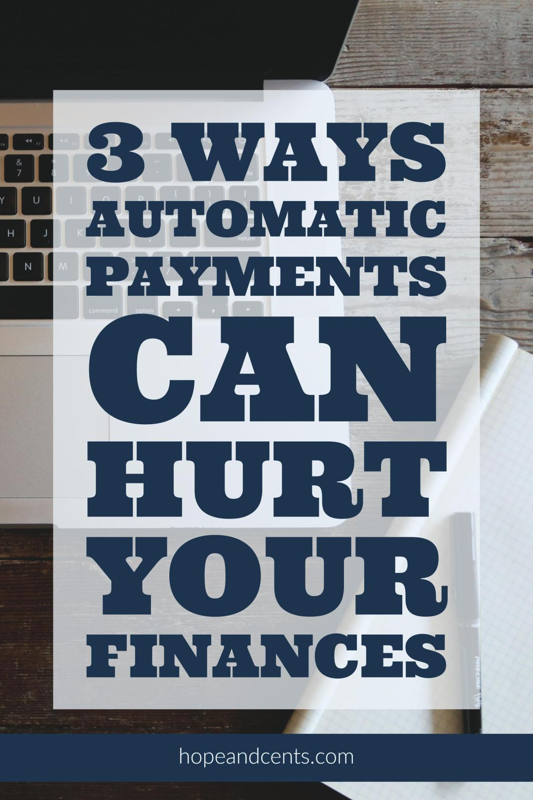 Automatic payments have transformed the way we bank, pay bills, and handle other financial tasks. But we should be aware of the cons.