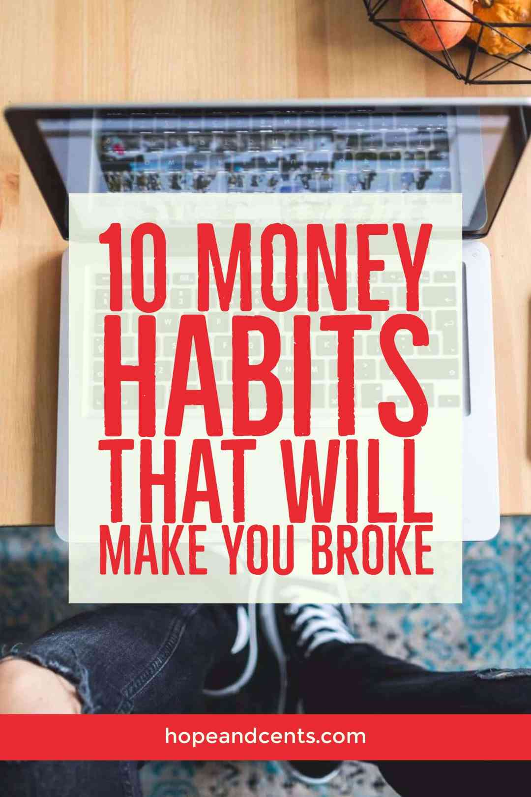 When it comes to finances, your money habits have a significant impact on whether you're heading for financial success or destined to be broke.