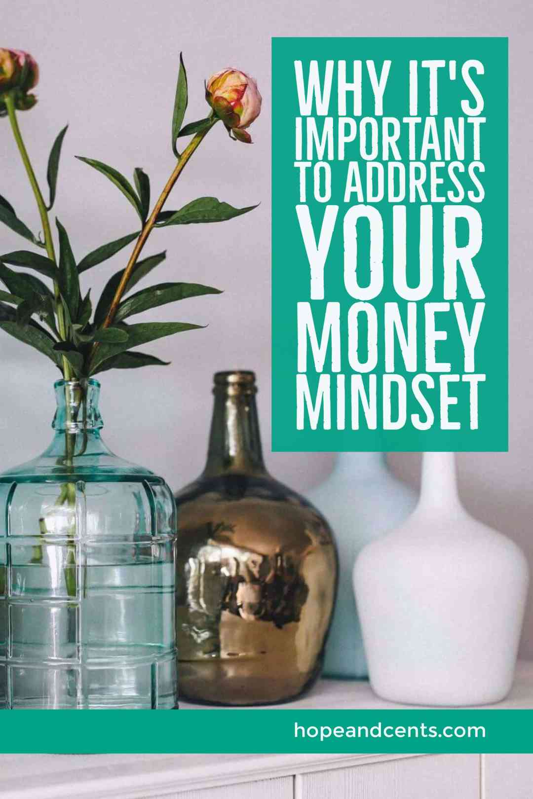 Why It's Important to Address Your Money Mindset