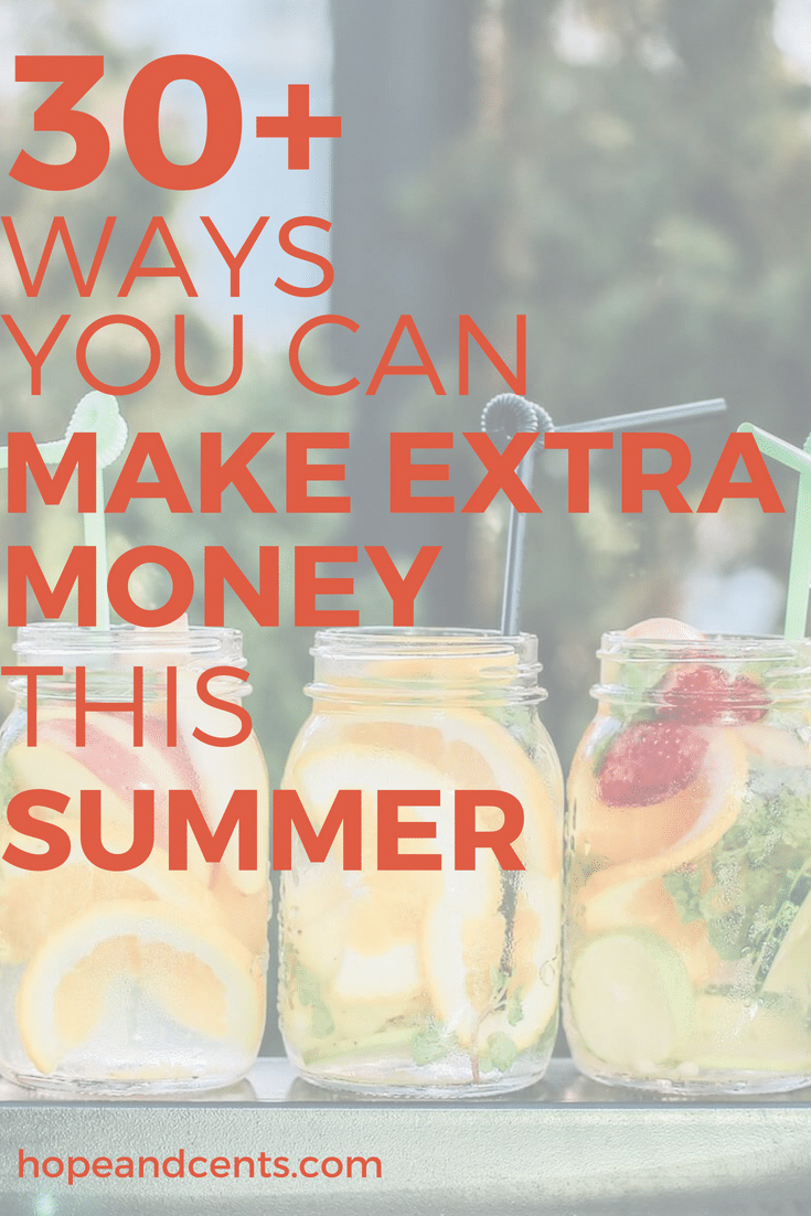 30+ Ways You Can Make Extra Money This Summer