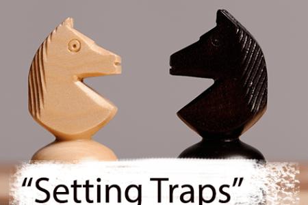 Setting Traps