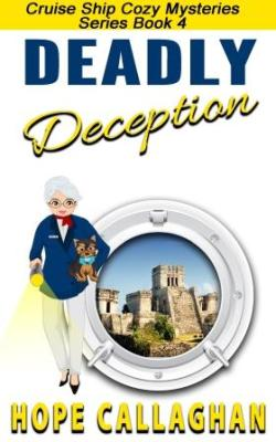 Deadly Deception A Women Sleuths Book - Cruise ship mysteries