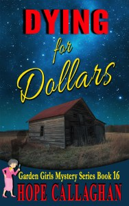 Download Dying for Dollars – My Brand New Cozy Mystery Kindle Ebook