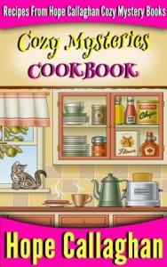 Hope Callaghan Cozy Mysteries Cookbook