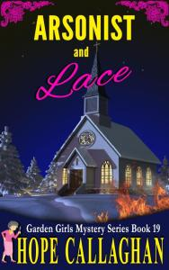 Download Arsonist and Lace, My Brand New Cozy Mystery Book