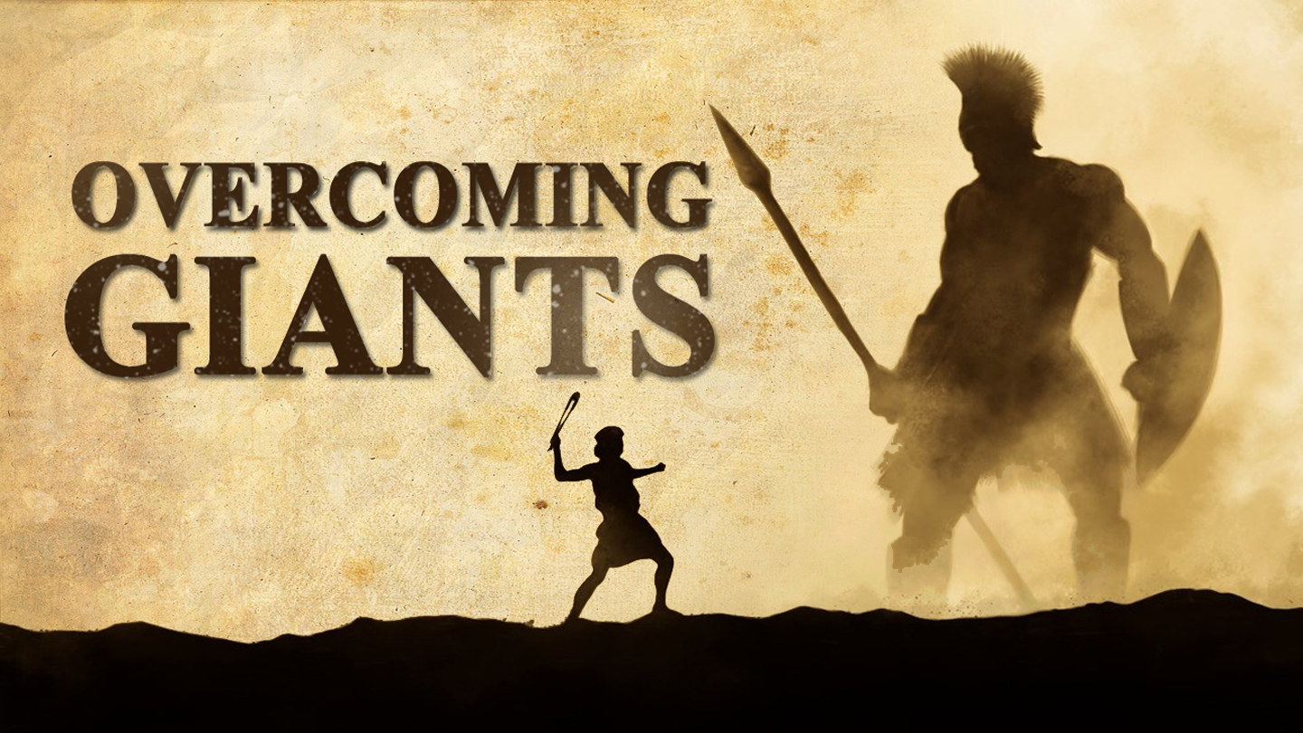 Overcoming Giants