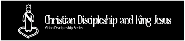 Discipleship and King Jesus