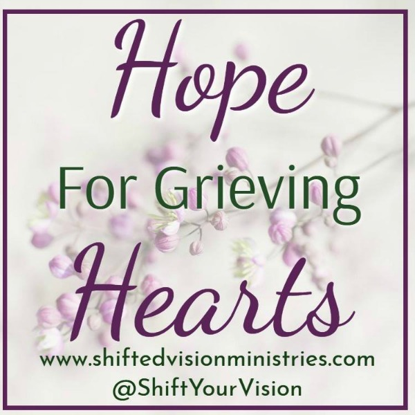 Hope for Grieving Hearts – Devotions & Prayers