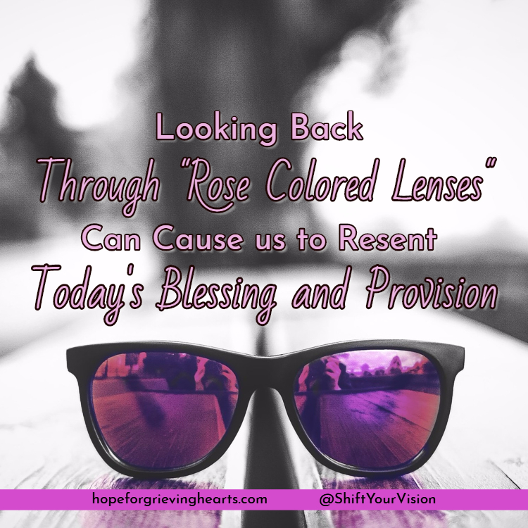Looking Back Can Cause Us to Resent the Blessing of Today