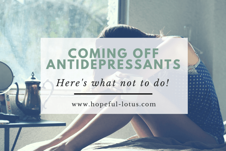 Coming off antidepressants: here's what not to do!