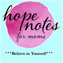 Hope Notes for Moms: Believe in Yourself
