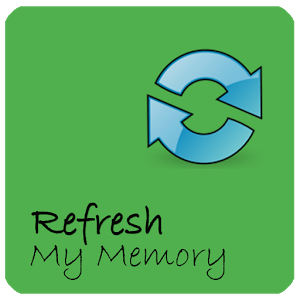 refresh your memory