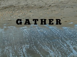 five minute friday: gather