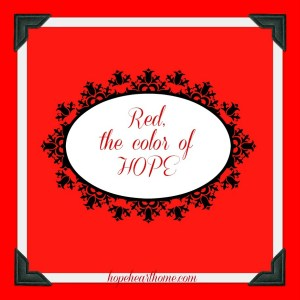 red – the color of hope!