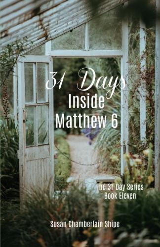 31 Days Inside Matthew 6