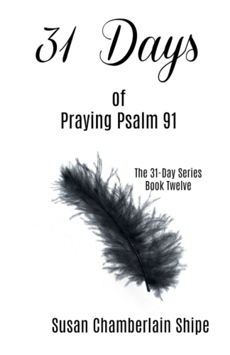 31 Days of Praying Psalm 91