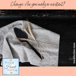 Change: Ready or Resistant?
