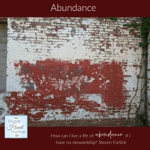 Abundance & Stewardship