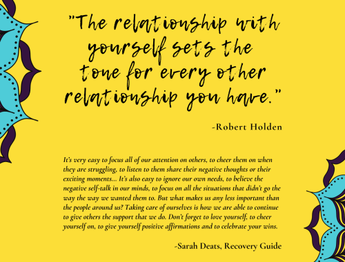 """The relationship with yourself sets the tone for every other relationship you have."" -Robert Holden"
