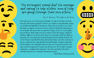 """""""The strongest people find the courage and caring to help others, even if they are going through their own storm."""" ― Roy T. Bennett, The Light in the Heart"""