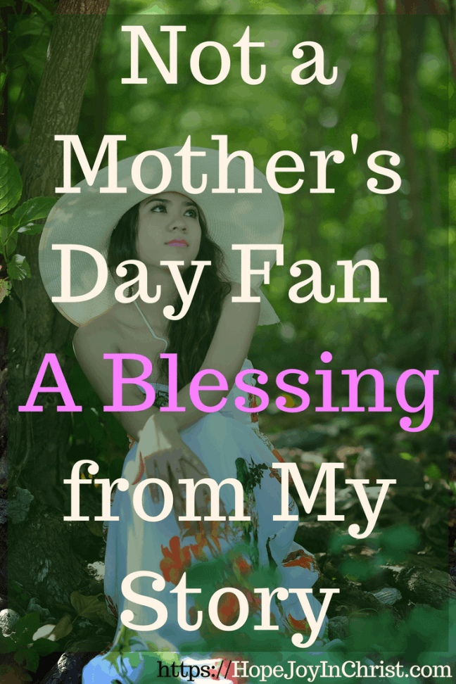 Not a Mother's Day Fan - A Blessing from My Story PintImt, I am not a fan of Mother's Day. This is a blessing to all the spiritual mothers in my life. #mothersdayblessing #mothersday #mothersdayblessingquotes #mothersdayblessingsheart #spiritualmother #spiritualmotherquotes #spiritualmothersday