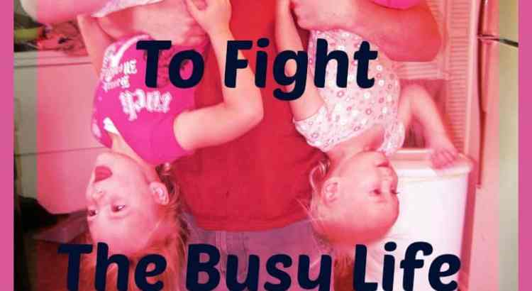 Keeping My Priorities Straight -3 Ways to Fight the Enemy's strategy of The Busy Life - Fighting Business - [My Priorities Series]