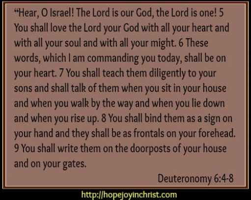 Deuteronomy 6: 4- 8 Hear O Isreal, Teach them to your Children (Disciple Your Children)