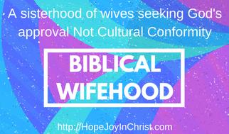 Biblical wifehood defined Christian marriage