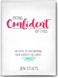 Being Confident of This: 30 Days to Discovering Your Identity in Christ a Giveaway from Hope Joy in Christ