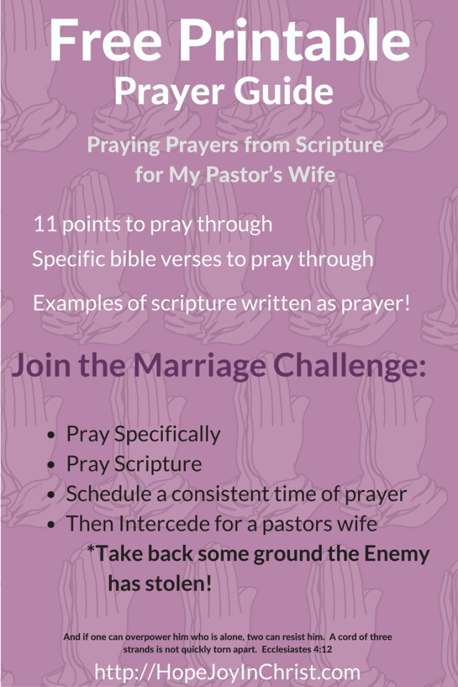 Praying Prayers from Scripture for My Pastor's Wife PinIt (#ChristianMarriage #BiblicalWifehood (Reclaiming Hope & Joy in your Marriage))