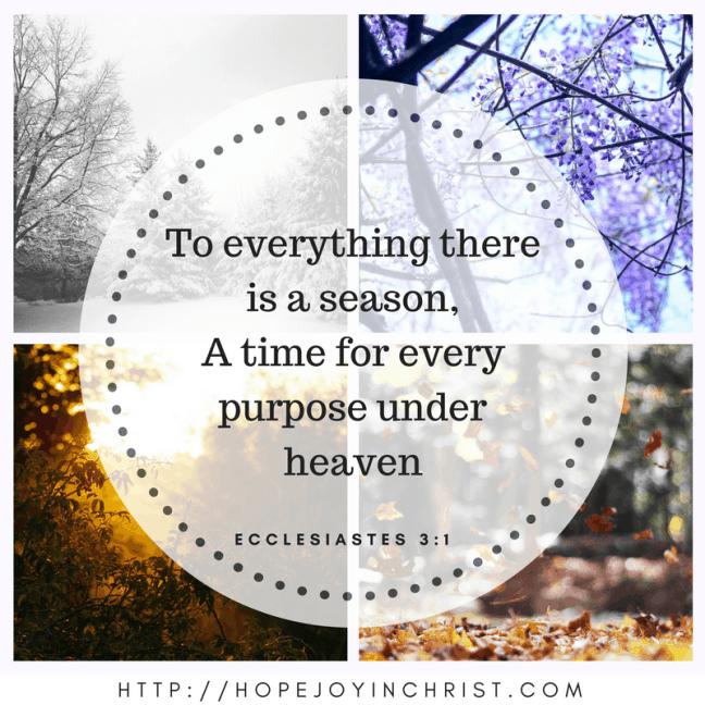 Ecclesiastes 3:1 A season for everything