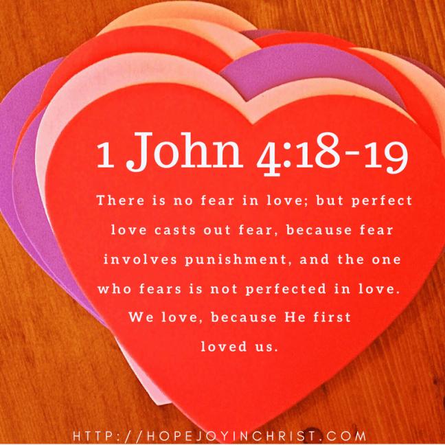 1 John 4:18-19 No Fear in Love (#BraveBeauty)