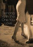Dancing with the One You Love (#ChristianMarriageResource #BiblicalWifehood)