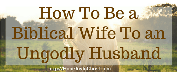 How To Be a Biblical Wife To an Ungodly Husband ftImg (#ChristianMarriage #BiblicalWifehood Reclaiming Hope & Joy in your Marriage)