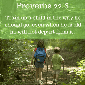 Proverbs 22:6 Train up a child (Random Acts of Kindness)