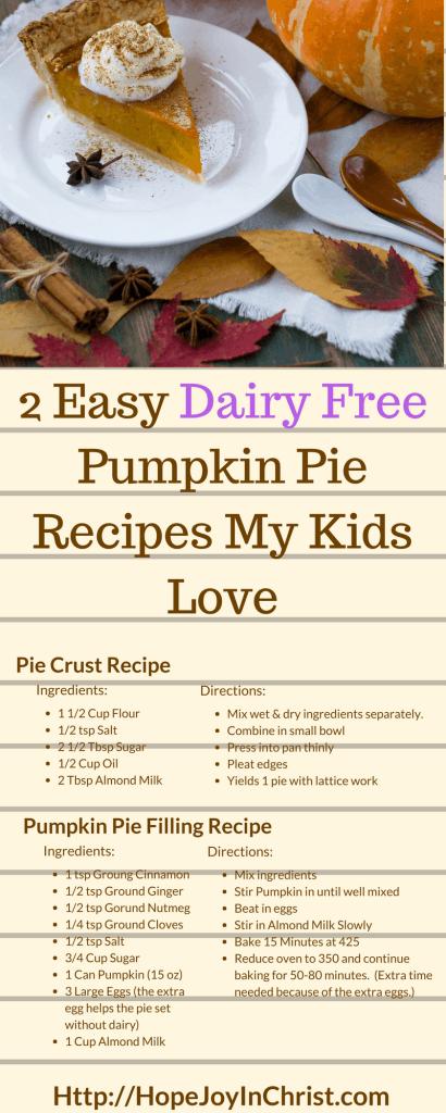 Dairy Free Pumpkin Pie Recipes My Kids Love (#holidaRecipes #EasyPumpkinPie #DairyAllergy)