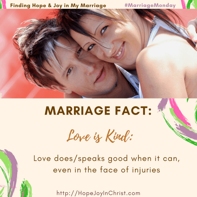 Marriage Fact #4-Love is Kind (#MarriageMonday #BiblicalWifehood #ChristianMarriage)Marriage Fact_ Love Is Kind