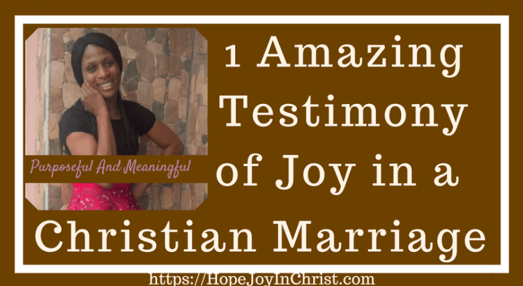 1 Amazing Testimony of Joy in a Christian Marriage ( #findinghopeandjoyinmymarriage #ChristianMarriage #ChristianMarriageadvice #BiblicalMarriage #Relationshipadvice #ChristianLiving #HopeinMarriage #JoyInMarriage)