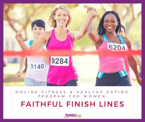 Faithful Finish Lines Fitnenss and healthy eating program for women https://transactions.sendowl.com/stores/4465/39848