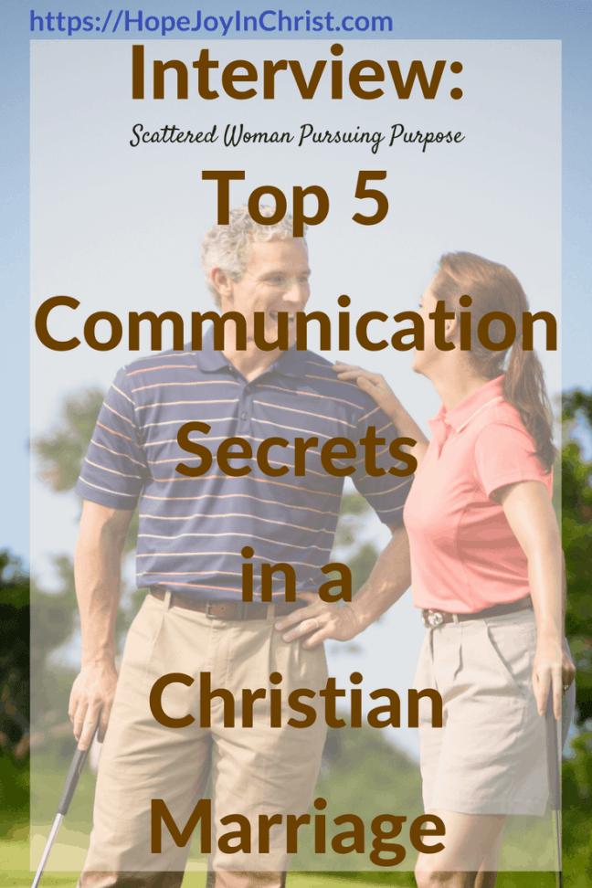 Interview_ Top 5 Communication Secrets in a Christian Marriage (#BiblicalMarriage #ChristianMarriageadvice #ChristianLiving #RelationshipAdvice #RelationshipQuotes #CommunicationMarriage #CommunicactionTips #FindingHopeAndJoyInMyMarriage )