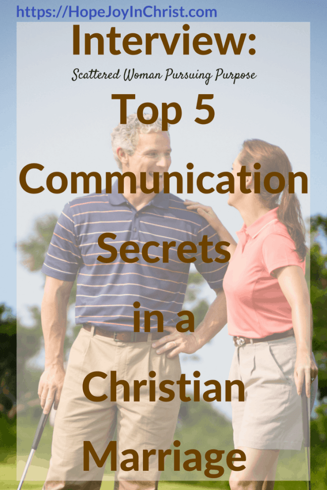 Interview_ Top 5 Communication Secrets in a Christian Marriage (#BiblicalMarriage #ChristianMarriageadvice #ChristianLiving #RelationshipAdvice #RelationshipQuotes #CommunicationMarriage #CommunicactionTips #FindingHopeAndJoyInMyMarriage )