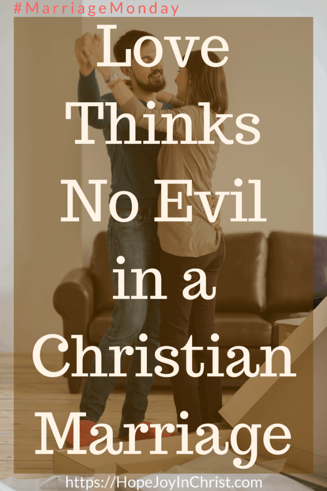 Love Thinks No Evil In a Christian Marriage #1Corinthians13 #SelflessLove #SelflessLove #SelflessLoveRelationships #SelflessLoveMarriage #Forgiveness #ForgivenessInMarriage #RespectinMarriage #ChristianMarriageadvice #Relationshipquotes #Relationshipadvice #ChristianMarriage #BiblicalMarriage #BiblicalWorldview