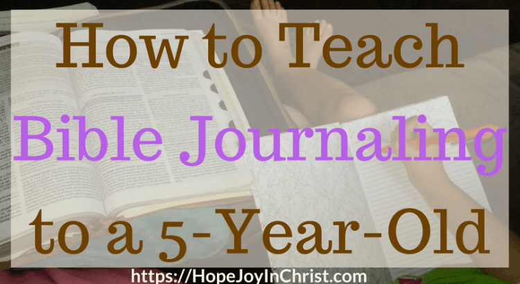 How to Teach Bible Journaling to a 5 Year Old #BibleJournalingForBeginners #HowToStartBibleJournaling #ibleJournalingIDeaas #biblejournalingForKids #BibleStudyTools #MotherhoodQuotes