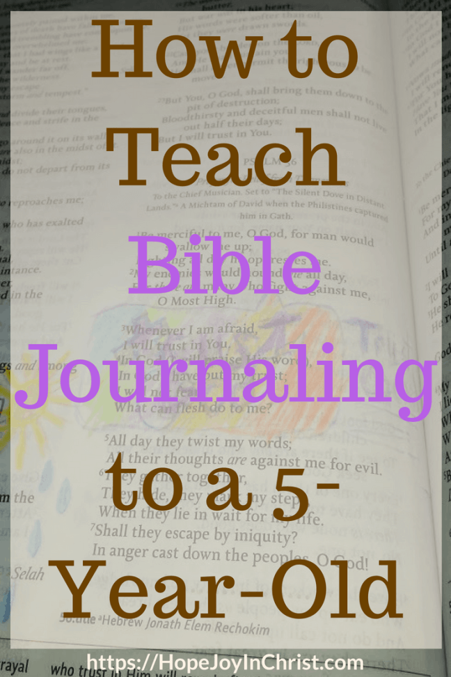How to Teach Bible Journaling to a 5 Year Old PinIt #BibleJournalingForBeginners #HowToStartBibleJournaling #ibleJournalingIDeaas #biblejournalingForKids #BibleStudyTools #MotherhoodQuotes