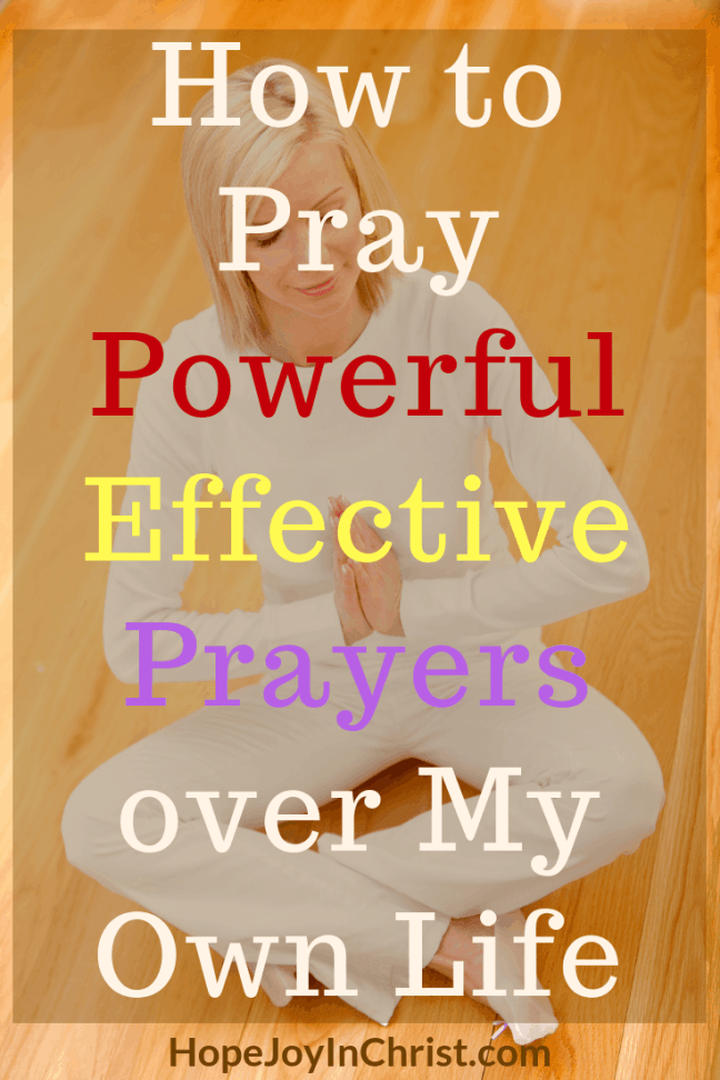 How to Pray Powerful Effective Prayers over My Own Life - Prayer Strategy #StrategicPrayerPlan #Prayerguide #PrayerScriptures #SpiritualWarfare #prayHard #PrayerQuotes #PrayerWarrior #PrayerRoom #WarRoom #SelfCare