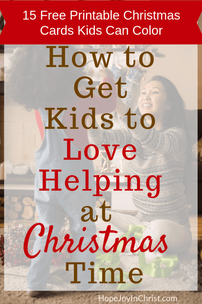 Free Printable Christmas Cards Kids can Color - How to Get Kids to Love Helping at Christmas Time FtImg 3 fun ideas for kids. 3 Secrets for the Family Who Value #QualityTime and want to stay on #ChristmasBudget. Free Printable Handmade #ChristmasCards Kids can Color