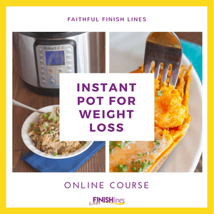 Instant-Pot-for-Weight-Loss-Online-Course-Insta #Faithandfitnessmotivation #fitnessgoals #Fitnessmotivation #Fitnessquotes #Fitnessinspiration #FaithfulFinishLines #weightlossTips #Weightloss #HealthyandFitness