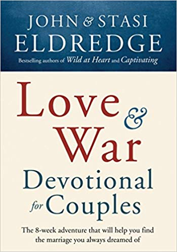 Love and War: Devotionals for Couples